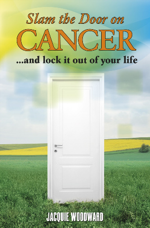 Christian Book Promotion Listings: Slam The Door On Cancer