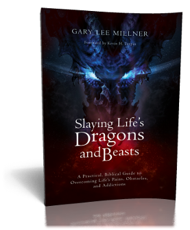 Slaying Life's Dragons and Beasts