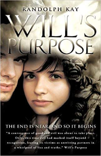 Will's Purpose By Randolph Kay