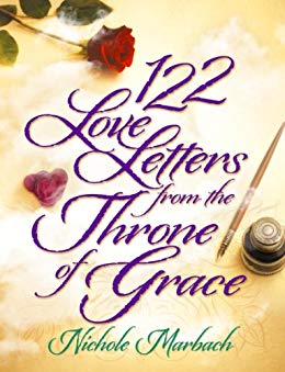 Christian Book Review Listings: 122 Love Letters From The Throne Of Grace