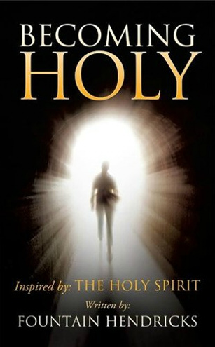 Inspiration Spiritual Growth Book, Becoming Holy