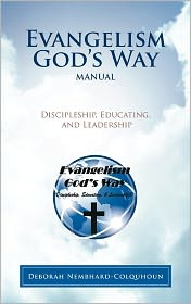 Christian Book Review Listings: Evangelism God's Way Manual