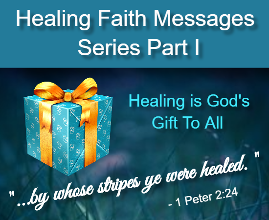 Healing Faith Message