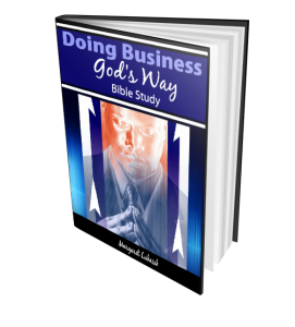 Christian Business Success Bible Study for success God's way.