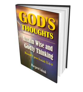 God's Thoughts Bible Study By Margaret Lukasik To Avoid Deception For Making Good Decisions