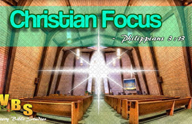 Do You Have Christian Focus?