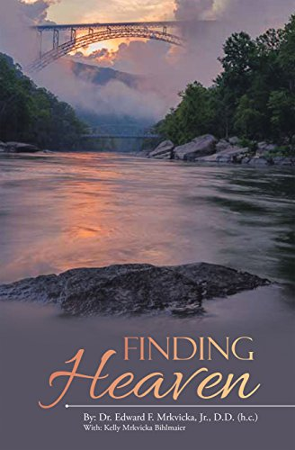 Victorious Christian Reading - Finding Heaven By Edward Mrkvicka