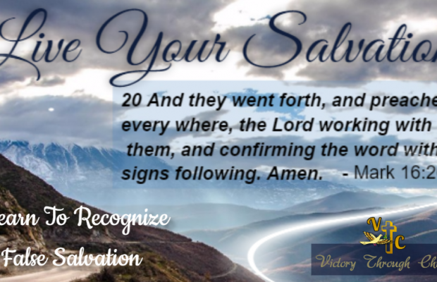 How To Recognize False Salvation