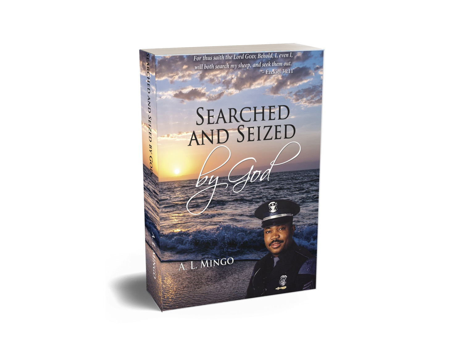 Searched and Seized By God