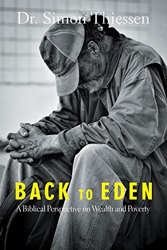 Back To Eden / biblical perspective on wealth and poverty