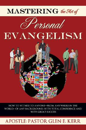 Mastering The Art Of Personal Evangelism